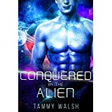 Conquered by the Alien: A Scifi Alien Romance (Fated Mates of the Titan Empire Book 4)