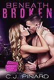 Beneath Broken (Imperfect Heroes Book 3)