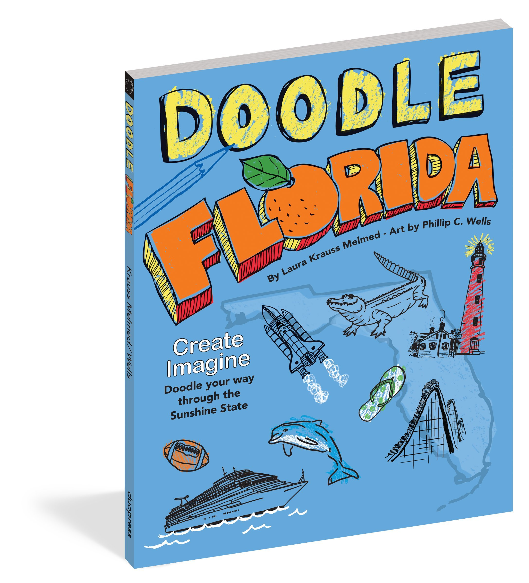 Download Doodle Florida: Create. Imagine. Draw Your Way Through the Sunshine State (Doodle Books) PDF