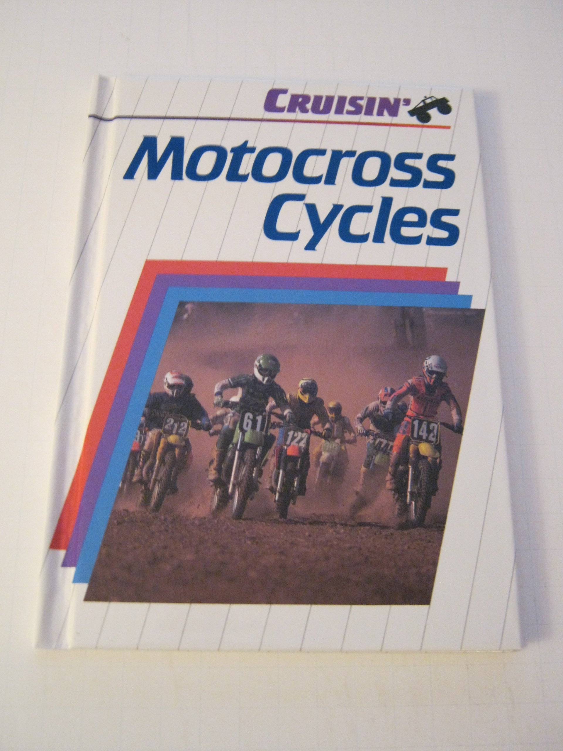 Motocross Cycles (Cruisin')