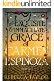 The Exquisite and Immaculate Grace of Carmen Espinoza