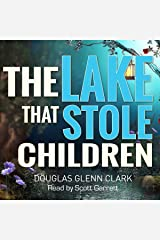 The Lake That Stole Children Audible Audiobook