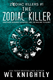 The Zodiac Killer (Zodiac Killers Book 1) (English Edition)