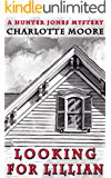 Looking for Lillian (Hunter Jones Mystery Book 7)