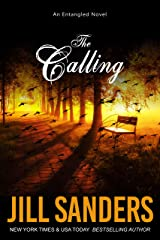 The Calling (Entangled Series Book 5) Kindle Edition