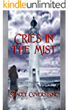 Cries in the Mist: The Briony Martin Mystery Series Book 1