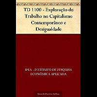 TD 1100 - Exploração do Trabalho no Capitalismo Contemporâneo e Desigualdade