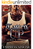 Tatted Up: Albie's Story: Geena: A Bronx Chick's Story Spinoff