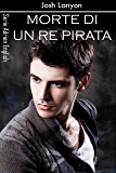 Morte di un re pirata (Adrien English Vol. 4)