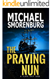 The Praying Nun (Slave Shipwreck Saga Book 1)