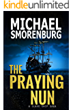 The Praying Nun (Slave Shipwreck Saga Book 1)