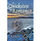 A Quickstep to Romance: Was Dancing with An Angel (California Series Book 4)