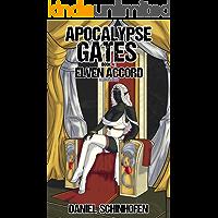 Elven Accord (Apocalypse Gates Author's Cut Book 4)