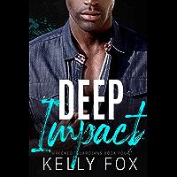 Deep Impact: An M/M Hurt Comfort Romance (Wrecked: Guardians Book 4)