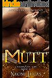 Mutt (Cyborg Shifters Book 4)