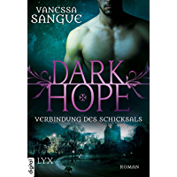 Dark Hope - Verbindung des Schicksals (NOLA 2) (German Edition)