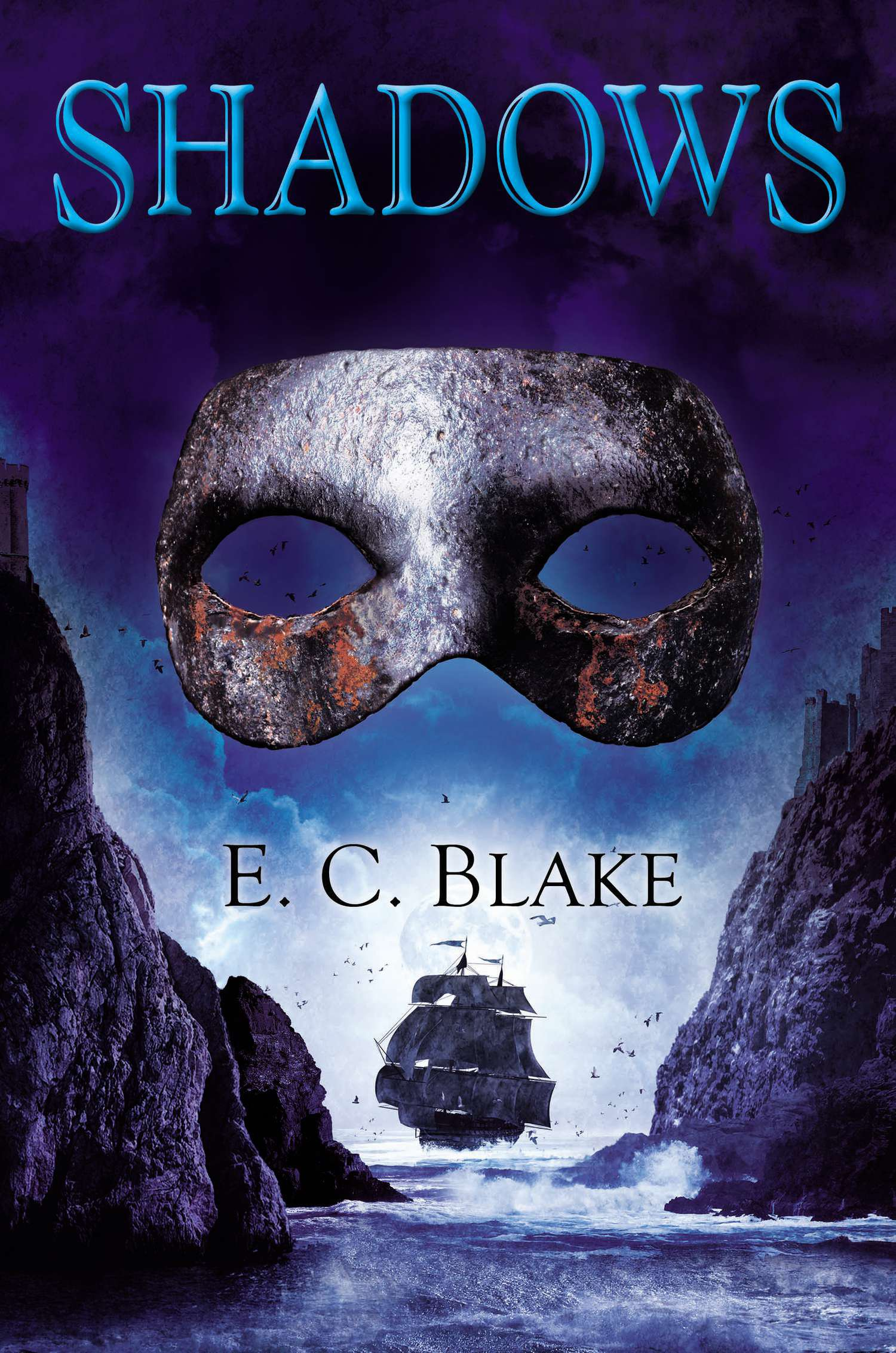 Amazon: Shadows (the Masks Of Aygrima) (9780756409630): E C Blake:  Books