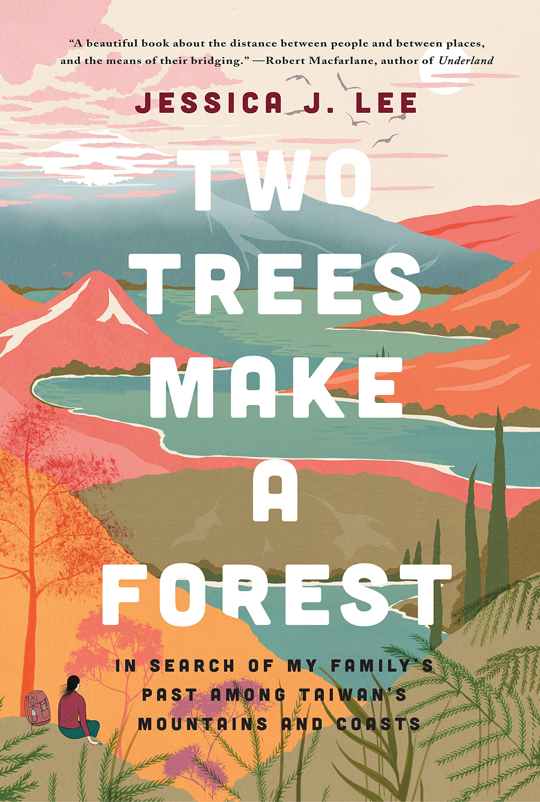 Two Trees Make a Forest: In Search of My Family's Past Among Taiwan's  Mountains and Coasts: Lee, Jessica J.: 9781646220007: Amazon.com: Books