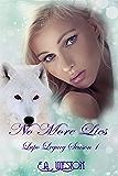 No More Lies: Season 1 Book 3 (Lupo Legacy)