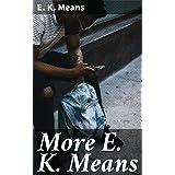 More E. K. Means