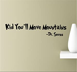 Kid You'll Move Mountains. Vinyl Wall Art Inspirational Quotes Decal Sticker