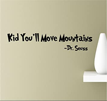 Amazoncom Kid Youll Move Mountains Vinyl Wall Art Inspirational