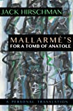 Mallarmé's For A Tomb of Anatole: A Personal Translation