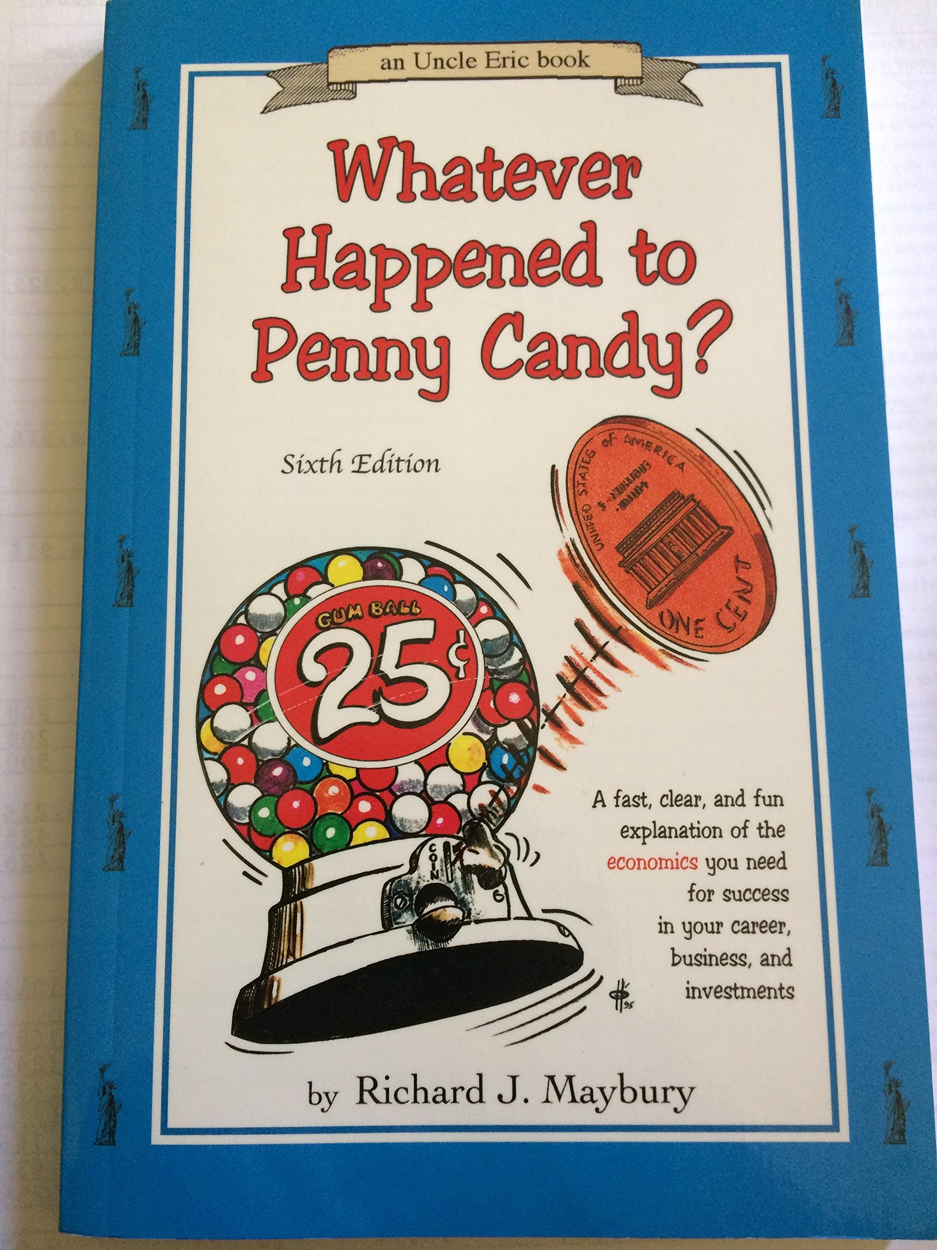 Download Whatever Happened to Penny Candy? 6th Sixth Edition PDF