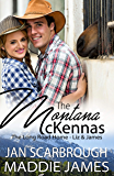 The Montana McKennas: The Long Road Home--Liz & James (The Montana Ranchers Book 1)