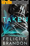 Taken: (A Dark Romance Kidnap Thriller) (The Dark Necessities Trilogy Book 1)