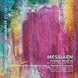 Olivier Messiaen: Poemes Pour Mi & Trois Petites Liturgies de la Presence Divine