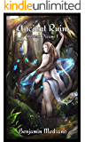 Ancient Ruins (Ancient Dreams Book 1)