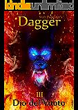 Dagger 3 - Dio del Vuoto (Dagger saga)