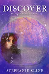 Discover: A YA Fantasy Fiction Adventure (The Frosted Realm Series Book 1) Kindle Edition