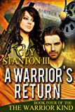 A Warrior's Return (The Warrior Kind Book 4)