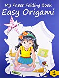 Easy Origami - 1 (My Paper Folding Book)