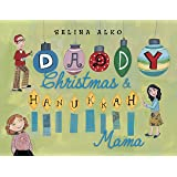 Daddy Christmas and Hanukkah Mama