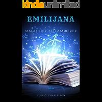 Emilijana - Magie der Zeitzauberer (Die Chronik der Elfenprinzessin 2) (German Edition) book cover