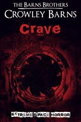Crave: Extreme Space Horror Kindle Edition