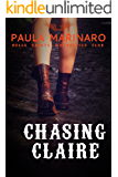 Chasing Claire (Hells Saints Motorcycle Cub)