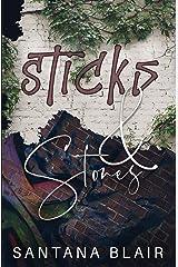 Sticks & Stones Kindle Edition