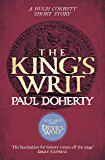The King's Writ (Hugh Corbett Novella): Treachery and intrigue amidst a medieval jousting tournament