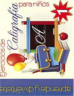 Ejercicios de Caligrafia para Ninos #1 (Spanish Edition)