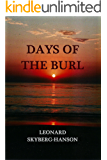 Days of the Burl: South Pacific (1941-1945) (Cahokia, Hans Harper series Book 2)