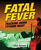 Fatal Fever: Tracking Down Typhoid