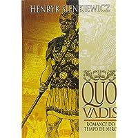 Quo Vadis?: Romance do Tempo de Nero