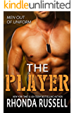 The Player (Men Out of Uniform Book 1)