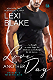 Love Another Day (Masters and Mercenaries Book 14)