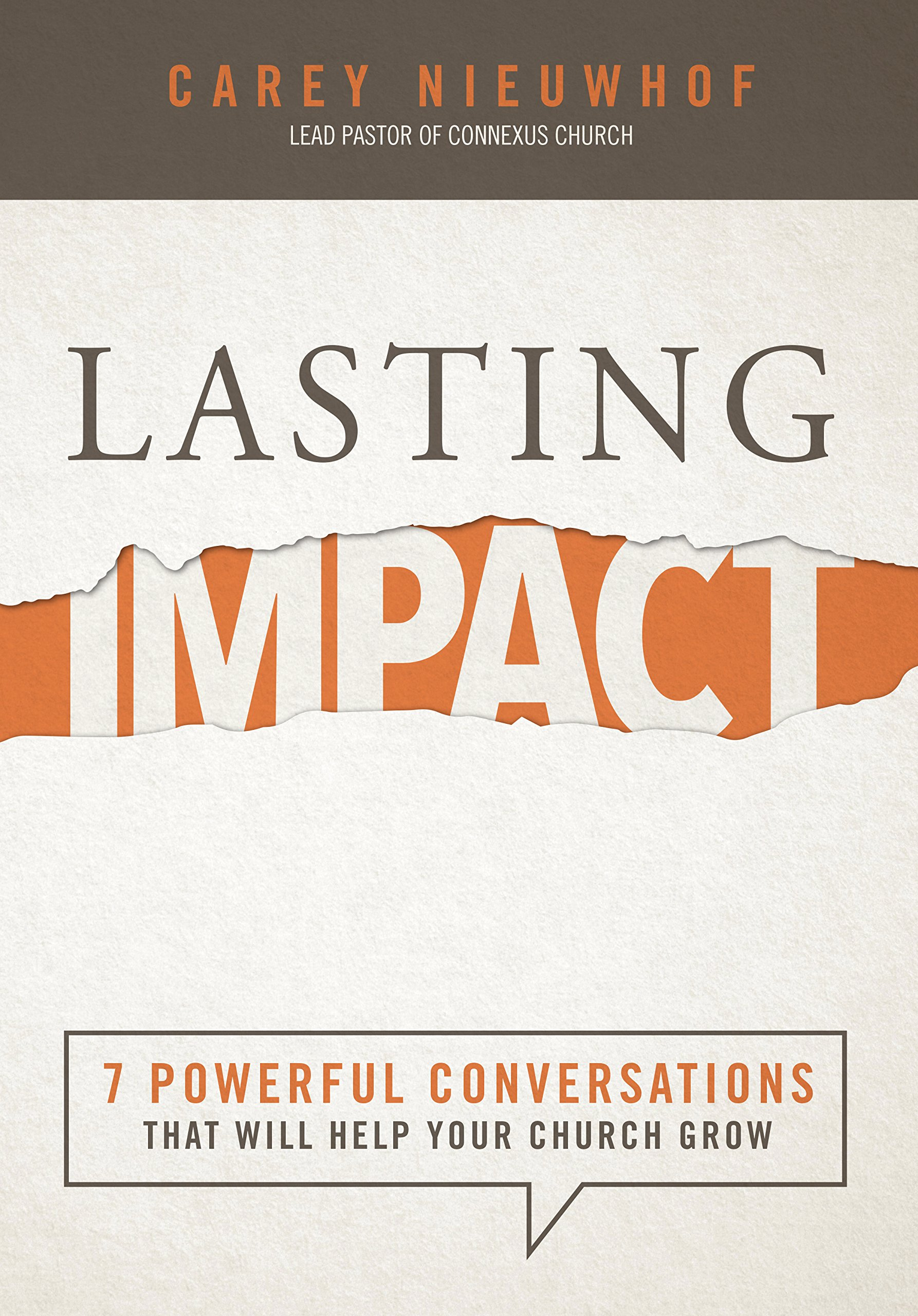 The Serious And Long Lasting Impact Of >> Lasting Impact 7 Powerful Conversations That Will Help Your Church