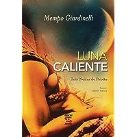 Luna Caliente: Três Noites de Paixão